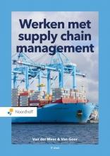 Carline van der Meer, Ad van Goor Werken met supply chain management