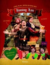 Knip, plak, speel en doe met Koning Lou