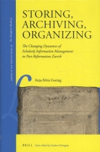 A. Goeing , Storing, Archiving, Organizing