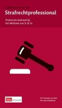 Anne Nederlof Claudia van Oort, Zakboek voor de strafrechtprofessional