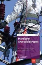 J.A. Hofsteenge J. van Dongelen, Handboek Arbobeleidsregels 2017-2018