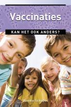 Tineke Schaper , Vaccinaties