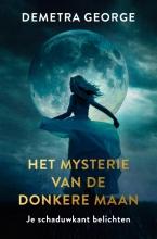 Demetra George , Het mysterie van de donkere maan