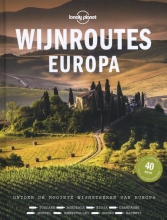 Lonely Planet , Wijnroutes Europa