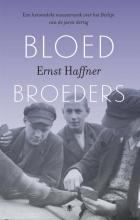 Ernst  Haffner Bloedbroeders