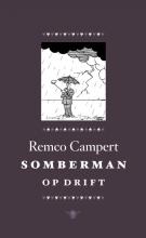 Remco  Campert Somberman op drift