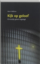 H. Veldhuis , Kijk op geloof