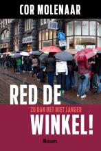 Cor Molenaar , Red de winkel!