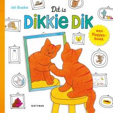 Jet Boeke , Dit is Dikkie Dik!