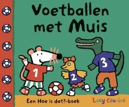 Lucy  Cousins Voetballen met Muis
