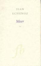 Jean  Echenoz Franse Bibliotheek Meer