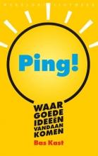 Bas  Kast Ping! Waar goede ideeën vandaan komen
