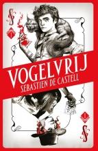 Sebastien de Castell , Vogelvrij