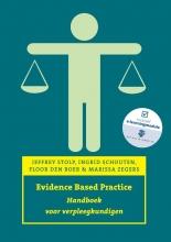 Mariska Zegers Jeffrey Stolp  Ingrid Schouten  Floor den Boer, Evidence based practice