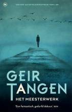 Geir  Tangen Het meesterwerk