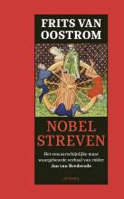 Frits van Oostrom Nobel streven
