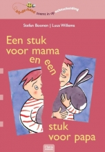 Stefan  Boonen, Luus  Willems Een stuk voor mama en een stuk voor papa (Bijdehand)