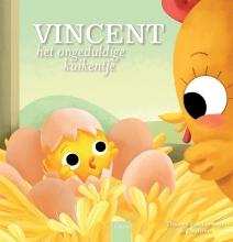 Thierry  Robberecht Vincent, het ongeduldige kuikentje