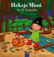 Kathleen  Amant Heksje Mimi en de kabouter