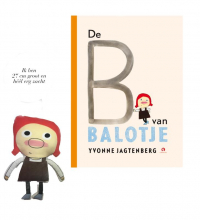 Yvonne Jagtenberg , Pop Balotje + Prentenboek De B van Balotje