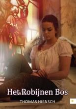 Thomas  Hiensch Het Robijnen Bos