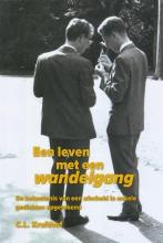 C.L.  Kruithof Een leven met een wandelgang