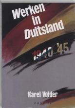 K. Volder , Werken in Duitsland 1940-1945
