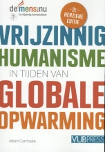Albert  Comhaire Vrijzinnig humanisme in tijden van globale opwarming