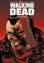Robert  Kirkman, Cliff  Rathburn Walking Dead 19 - Op oorlogspad