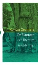 Ko van Geemert De Plantage. Een literaire wandeling