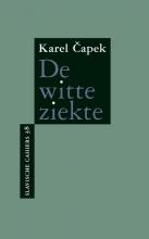 Karel Čapek , De witte ziekte