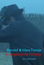 J.  Bernlef, Hans  Tentije In omgekeerde richting