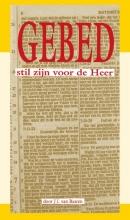 J.I. van Baaren , Gebed: stil zijn voor de Heer