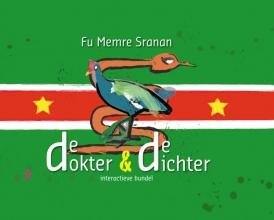 Oscar Kemble Ed Kenter, Fu Memre Sranan, denkend aan Suriname de dokter en de dichter, Datra nanga Puwemaman