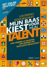 Peter Beschuyt Luk Dewulf, Mijn baas kiest voor mijn talent