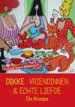 Els  Knoope Dikke Vriendinnen & Echte Liefde