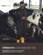 Jan Hulsen , Stressvrij omgaan met vee