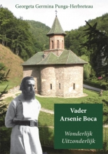 Georgeta Germina Punga-Herbreteau , Vader Arsenie Boca Wonderlijk Uitzonderlijk
