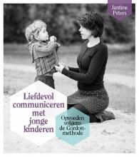 Jantine Peters , Liefdevol communiceren met jonge kinderen