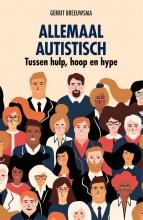 Gerrit Breeuwsma , Allemaal autistisch
