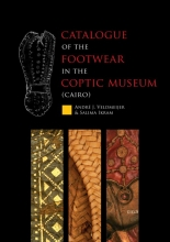 Salima Ikram Andre Veldmeijer, Catalogue of the footwear in the Coptic Museum (Cairo)