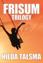 Hilda Talsma , Frisum Trilogy