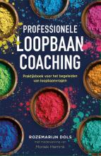 Moniek Hiemink Rozemarijn Dols, Professionele loopbaancoaching, 3e herziene editie