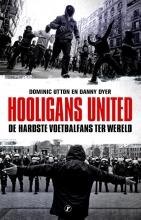 Dominic Utton Danny Dyer, Hooligans United