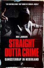 Roel Janssen , Straight Outta Crime
