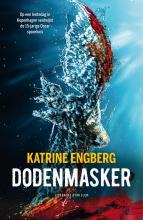 Katrine Engberg , Dodenmasker