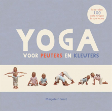 Marjolein Smit , Yoga voor peuters en kleuters