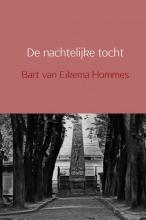 Bart  van Eikema Hommes De nachtelijke tocht