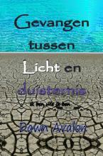 Dawn  Avalon Gevangen tussen Licht en duisternis