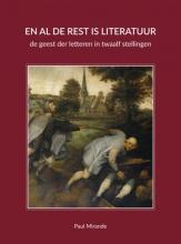 Paul Mirande , En al de rest is literatuur